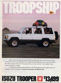 Isuzu Trooper automotive advertisement. Troopship. 1989. Japanese cars. SUV. 4 wheel drive. 4x4.