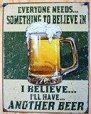 I Believe I'll Have Another Beer Distressed Retro Vintage Tin Sign Tin Sign