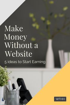 Think you need a website or blog to earn a living online? Think again! Here's 5 ideas you can use to make money online without a website.