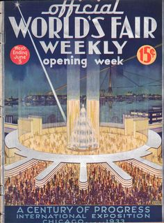 Complete 1933 World's Fair Weekly magazine, week ending June 3, Century of Progress International Exposition, Chicago - misc 318