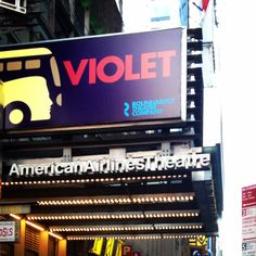 Roundabout Theater's production of Violet the musical starring Sutton Foster playing at the American Airlines Theatre (Apr 20, 2014 - Aug 10, 2014)