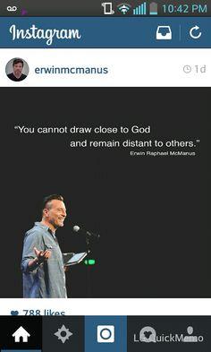 Love Erwin McManus!! Bible Scriptures, Bible Quotes, Erwin Mcmanus, Gods Glory, Christian Living, Savior, Wise Words, Truths, Verses
