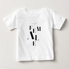 #feminist #tshirts - #The future is female baby T-Shirt