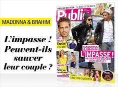 Cette semaine en couverture du mag : Brahim et Madonna leurs difficiles retrouvailles !