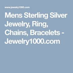Mens Sterling Silver Jewelry, Ring, Chains, Bracelets - Jewelry1000.com