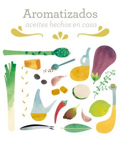 Flavored oils | Book by Ana Rodríguez, via Behance