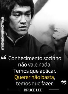 Frase motivacional do mestre das artes marciais Bruce Lee.