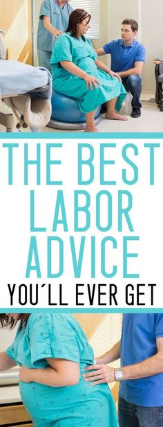 Pregnant for the first time? Getting a little worried about labor? This labor advice is AWESOME for first time moms to be.
