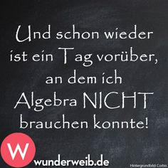 Spruch des Tages: Unsere Highlights von facebook Funny Cute, Hilarious, German Quotes, Have A Laugh, School Humor, Fun Math, What Is Life About, True Words, Cool Words