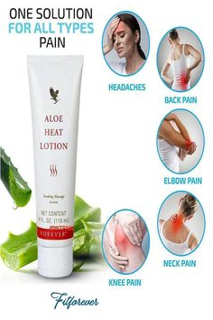 Elbow Pain, Knee Pain, Aloe Heat Lotion, Massage Lotion, Arthritis Pain Relief, Forever Living Products, Back Pain, Facebook, Health