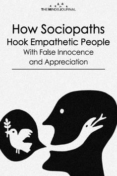 How Sociopaths Hook Empathetic People - With False Innocence and Appreciation Psychopath Sociopath, Narcissist, Empathetic People, Get A Girlfriend, Psychology Facts, Human Nature, People Quotes, Self Development, Self Esteem