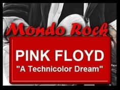 Pink Floyd - A Technicolor Dream  parte 1