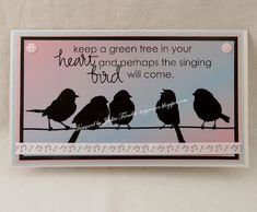 Tinyrose's Craft Room: Beccy's Place - Encore Week - Bird Song Bird Silhouette, Going On Holiday, Still Working, Green Trees, Music Notes, Still Image, Bird Feathers, Place Cards, About Me Blog