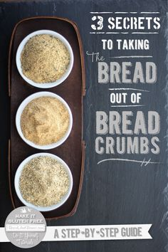 3 Secrets To Taking The Bread Out Of Bread Crumbs #glutenfree #vegan