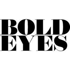 Bold Eyes text