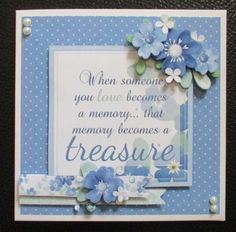 When Love Becomes A Memory 8x8 Card Kit on Craftsuprint designed by Lisa Baglietto - made by Davina Rundle - I printed on to matte photo paper. Mounted the topper on to a card and layered all elements. Added pearls to finish. One of the sentiment tags can be added if required. A lovely design, perfect wording for a sad occasion. - Now available for download!