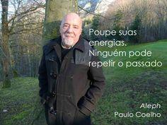 42 Melhores Imagens De Paulo Coelho Portuguese Quotes Paulo