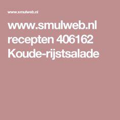 www.smulweb.nl recepten 406162 Koude-rijstsalade