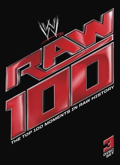 WWE: Raw 100: The Top 100 Moments in Raw History [3 Discs] [DVD] [2012]