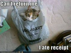 Can't return me. I ate receipt. #Funny