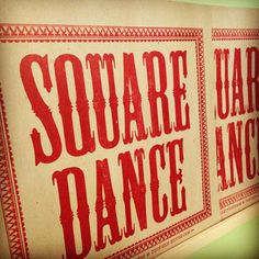 SQUARE DANCE Hand Printed Letterpress Poster by PioneerHouse