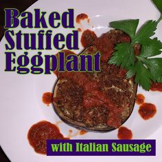 Ripe tomatoes and roasted eggplant come together to yield a hearty filling, made even better with the addition of Italian sausage. Wine Recipes, Eggplant, Sausage, Roast, Beef, Baking, Tomatoes, Food, Meat