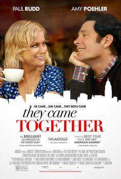 They Came Together. Really funny and different.