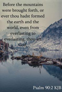 Psalm 90:2 KJB