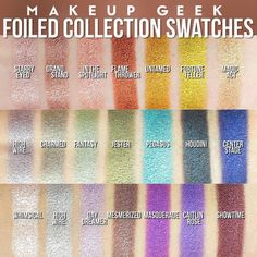 Make up geek foiled eyeshadow Makeup Geek Swatches, Makeup Geek Foiled Eyeshadow, Makeup Geek Cosmetics, Foil Eyeshadow, Makeup Dupes, Eyeshadows, Makeup Products, Beauty Products, Makeup Brands