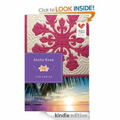 Amazon.com: Aloha Rose: Quilts of Love Series (Quilts of Love (Unnumbered)) eBook: Lisa Carter: Kindle Store Fiction Books, Kindle, Lisa, Quilts, Amazon, Reading, Store, Amazons, Riding Habit