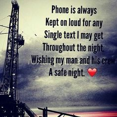 Offshore oil rig quotes Oil and Petroleum by Roman Kononchuk Oilfield Quotes, Oilfield Humor, Oilfield Girlfriend, Oilfield Trash, Oilfield Wife, Cute Boyfriend Quotes, Girlfriend Quotes, Wife Quotes, Prayer Quotes