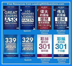 """Spanish and Chinese speakers/leaders can now download Bob Tiede's """"Great Leaders ASK Questions"""" and """"339 Questions Jesus Asked"""" in their respective translations. https://leadingwithquestions.com/latest-news/celebrating-the-6th-anniversary-of-leadingwithquestions-com-2/"""