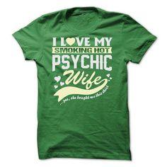 I LOVE MY SMOKING HOT Psychic WIFE - #graduation gift #fathers gift. GUARANTEE => https://www.sunfrog.com/LifeStyle/I-LOVE-MY-SMOKING-HOT-Psychic-WIFE.html?68278