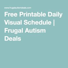 Free Printable Daily Visual Schedule | Frugal Autism Deals