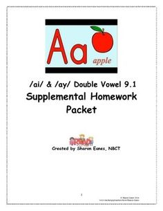 This supplemental homework packet was created to offer predictable practice of the /ai/ and /ay/ double vowel syllable types, taught in daily phonics lessons in class.  Vocabulary practice opportunities and sight word practice are included.  In addition, a parent cover letter discusses concepts being taught in class.