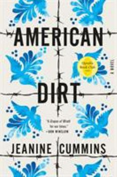 American Dirt, #JeanineCummins Highland Library, May 2020. #BookClubBooks #Fiction #2020 #MedinaLibrary