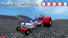 Review Powerstroke Pulling Tractor #FS15
