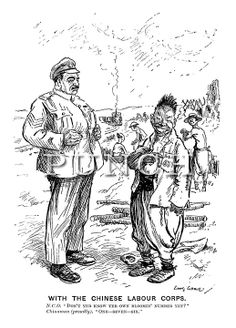 """With the Chinese Labour Corps. NCO. """"Don't yer know er own bloomin' number yet?"""" Chinaman (proudly). """"One - seven - six."""""""