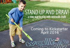 Walkie Chalk- a new way to stand up and draw with sidewalk chalk! Coming to Kickstarter April 12! Visit www.walkiechalk.com