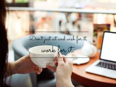 Don't just sit and wish for it, WORK FOR IT! www.anastasiaamour.com