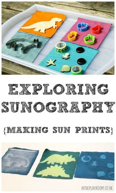 Exploring Sunography: Making Sun Prints -on fabric or paper. Can be extended for older children for example can use different strength sun creams/blockers and see what the difference is.....