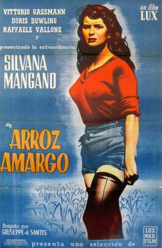 """Riso amaro"" (1949). Country: Italy. Director: Giuseppe De Santis. Cast: Silvana Mangano, Vittorio Gassman, Doris Dowling, Raf Vallone"