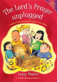 The Lord's Prayer Unplugged - we have this book in the Wgtn Dio C&F Library