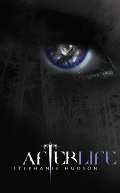 Afterlife (Afterlife Saga) by Stephanie Hudson, http://www.amazon.com/dp/B008EL3OU0/ref=cm_sw_r_pi_dp_Rbwsqb18ZQZEB