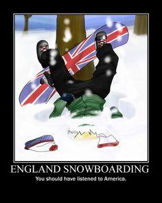 England shouldn't snowboard. Haha aph hetalia Britain.