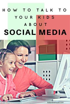 How To Talk To Your Kids About Social Media & Monitor Their Online Activity