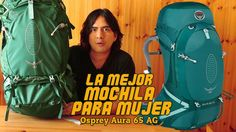 REVIEW OSPREY AURA 65 AG - #Mochila para mujer - Backpack for women.   #bolso…