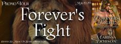 FOREVERS FIGHT  Forever Creek Shifter Book 1  by Marissa Dobson  Genre: Paranormal Romance  Fighting for love and family.  Patrick OReilly left behind his medical practice when he and his siblings were forced into hiding. Determined to live through the wa
