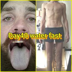 40 Day Water Fastspiritual And Physical Regenerationday 40 40 Day