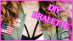 DIY BRALETTE/3 WAYS